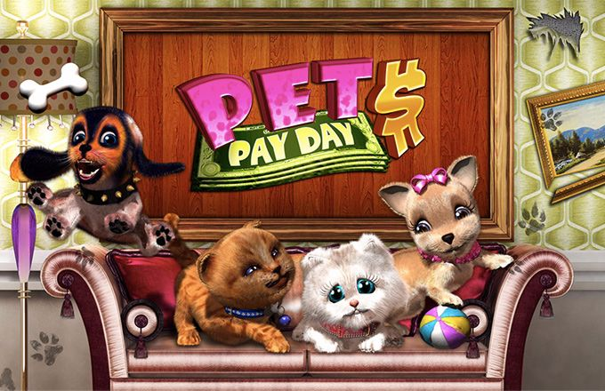PETS PAY DAY™